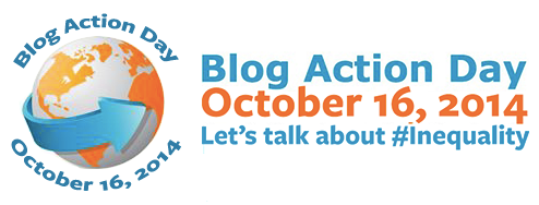 Blog Action Day October 16, 2014 Let's talk about #Inequality