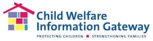 Child Welfare Information Gateway - Protecting Children - Strengthening Families