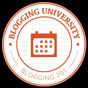 Blogging University - Blogging 201
