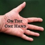 On the One Hand - text on palm of hand
