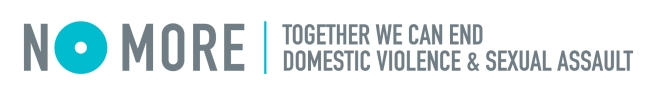 NO MORE | Together we can end domestic violence & sexual assault