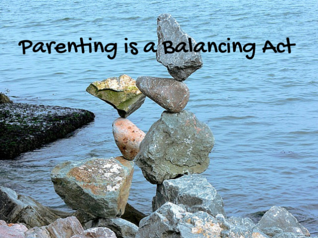 Parenting is a Balancing Act