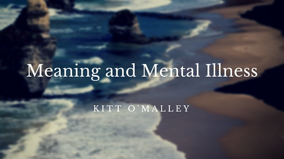 Meaning and Mental Illness