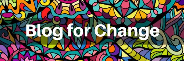 Blog for Change