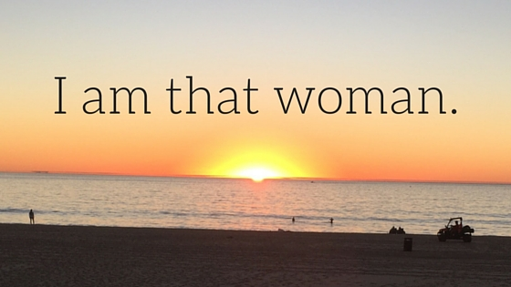 I am that woman
