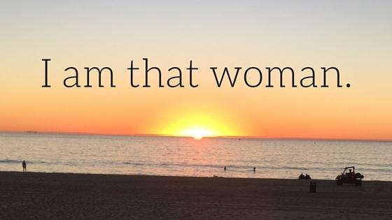 I am that woman