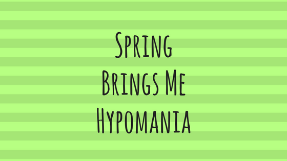 SpringBringsHypomania