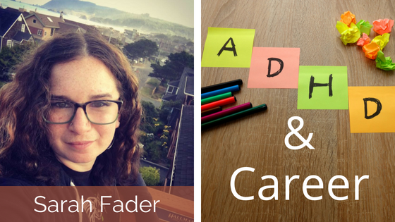 Sarah Fader ADHD and Career